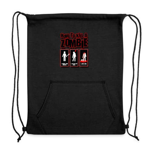 ho to kill a zombie - Sweatshirt Cinch Bag