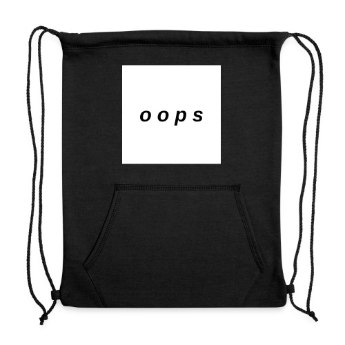 o o p s - Sweatshirt Cinch Bag