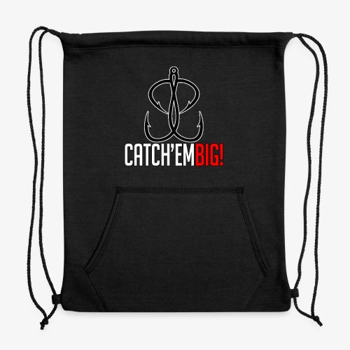 Catch'em Big - Sweatshirt Cinch Bag