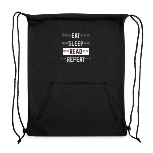 Eat Sleep Read Repeat Gift for Readers - Sweatshirt Cinch Bag
