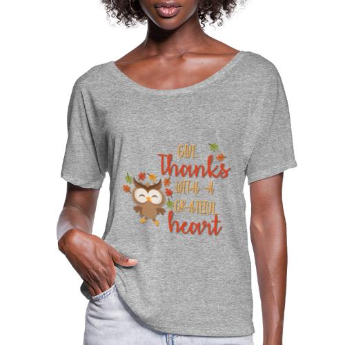 Give Thanks - Women's Flowy T-Shirt