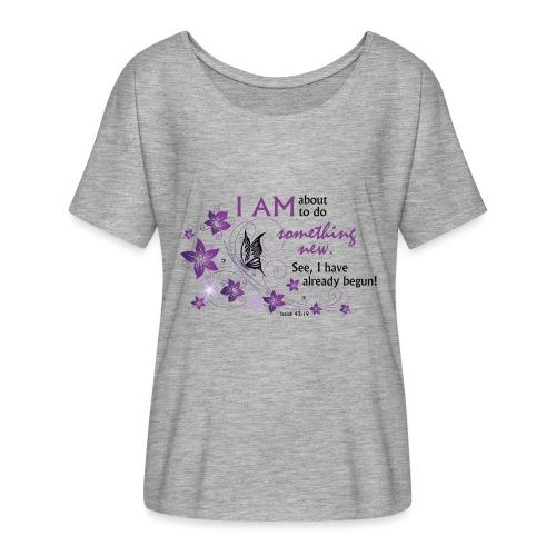 Something new - Women's Flowy T-Shirt
