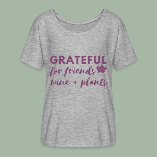 Grateful - Women's Flowy T-Shirt