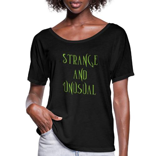 strange unusual - Women's Flowy T-Shirt