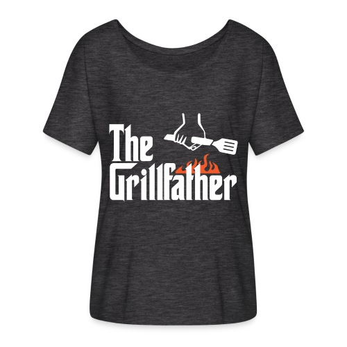 The Grillfather - Women's Flowy T-Shirt