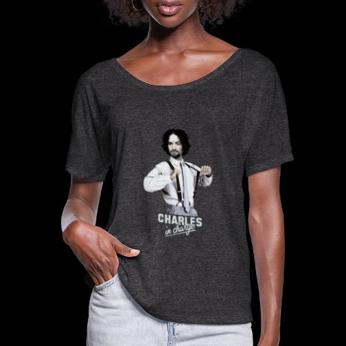 CHARLEY IN CHARGE - Women's Flowy T-Shirt