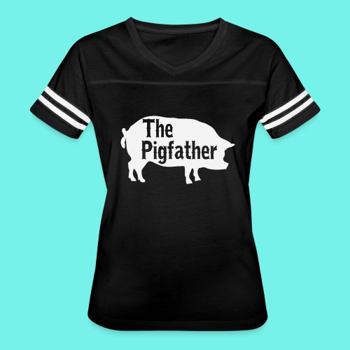 The Pigfather Shirt, Pig father t-shirt, Pig Lover - Women's Vintage Sport T-Shirt