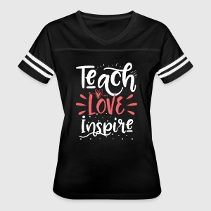 teach love inspire - Women's Vintage Sport T-Shirt