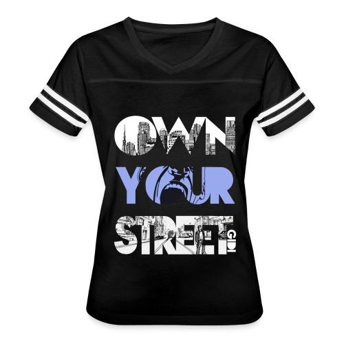 Own Your Street - Women's Vintage Sport T-Shirt
