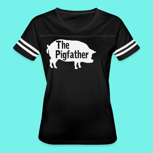The Pigfather Shirt, Pig father t-shirt, Pig Lover - Women's Vintage Sport T-Shirt