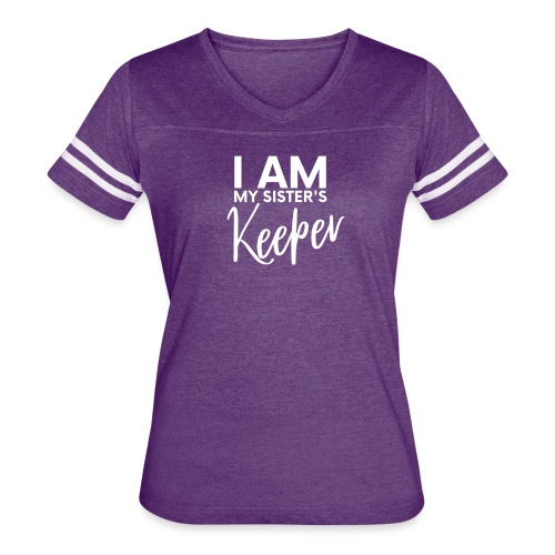 I AM MY SISTER S KEEPER by shelly shelton - Women's Vintage Sport T-Shirt