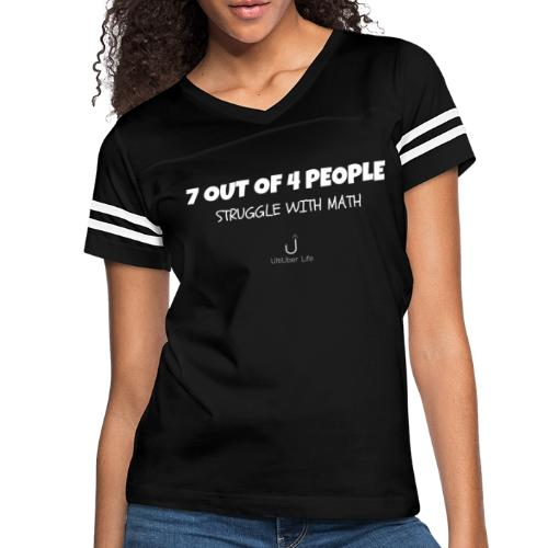 7 out of 4 People Struggle with Math - Women's Vintage Sport T-Shirt
