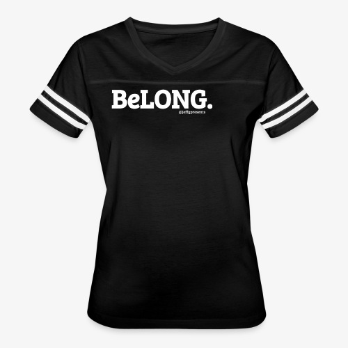 BeLONG. @jeffgpresents - Women's Vintage Sport T-Shirt