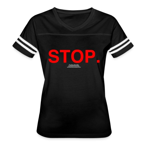 stop - Women's Vintage Sport T-Shirt