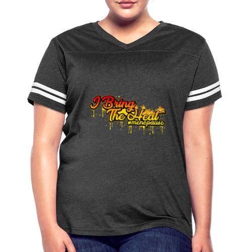 I Bring The Heat - Women's Vintage Sport T-Shirt