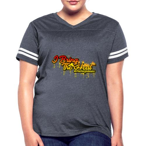 I Bring The Heat - Women's Vintage Sport T-Shirt