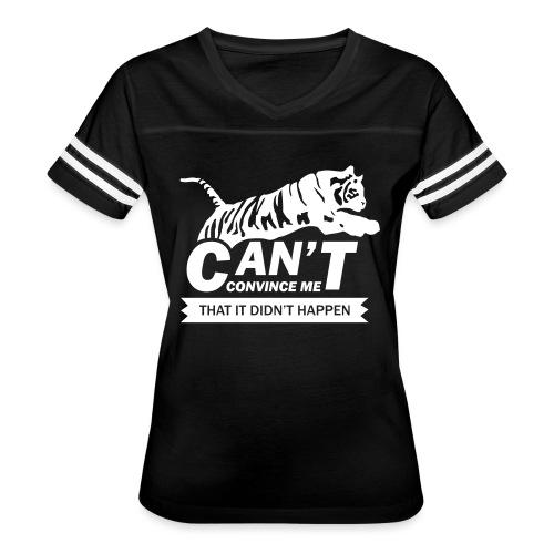 Can't Convince Me That It Didn't Happen - Women's Vintage Sport T-Shirt