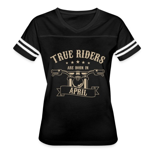 True Riders are born in April - Women's Vintage Sport T-Shirt