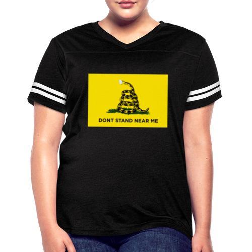 Dont Stand Near Me (Gadsden Flag) - Women's Vintage Sport T-Shirt