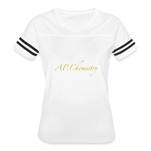 AP.Chemistry - Women's Vintage Sport T-Shirt
