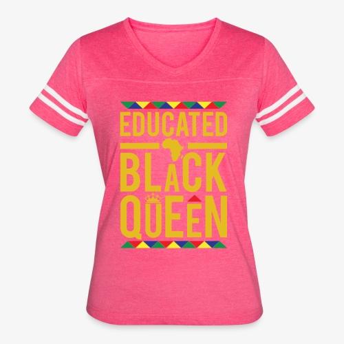 Educated Black Queen - Women's Vintage Sport T-Shirt