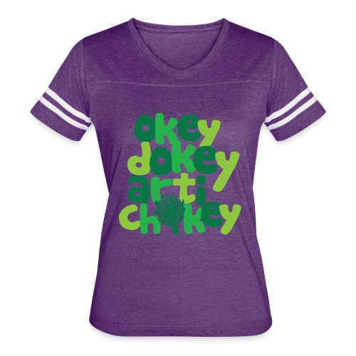 Okey Dokey Artichokey - Women's Vintage Sport T-Shirt