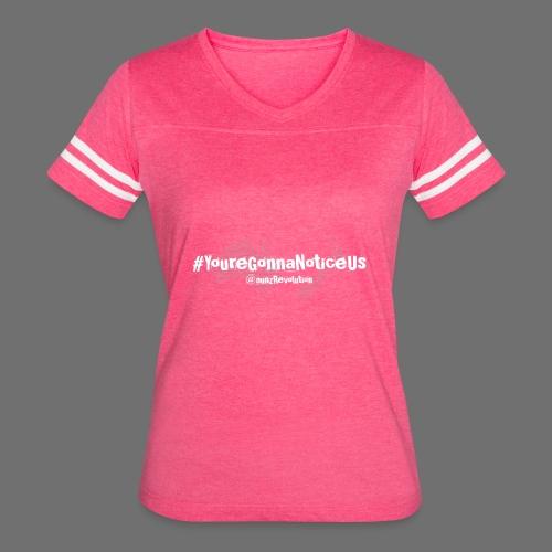 #youreGonnaNoticeUs No Mischief - Women's Vintage Sport T-Shirt