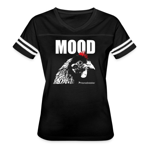 MOOD Chicken - Women's Vintage Sport T-Shirt