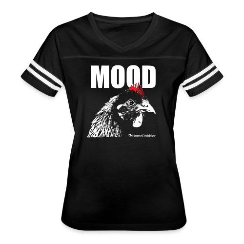 MOOD Chicken - Women's Vintage Sport T-Shirt