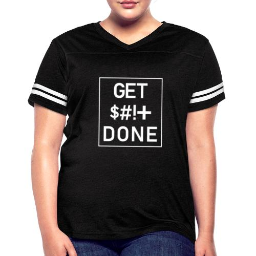 Get Shit Done - Boxed - Women's Vintage Sport T-Shirt
