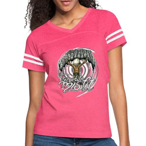 proud to misfit - Women's Vintage Sport T-Shirt