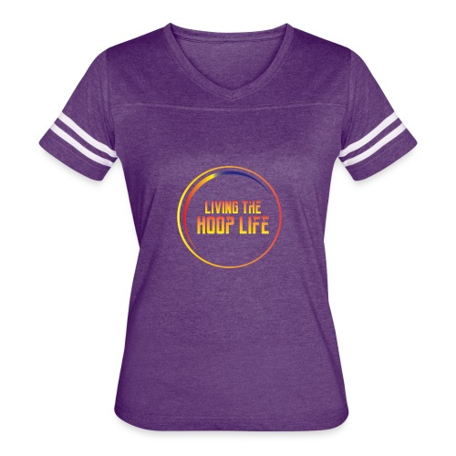 Living the Hoop Life - Women's Vintage Sport T-Shirt