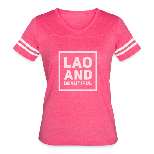 LAO AND BEAUTIFUL pink - Women's Vintage Sport T-Shirt