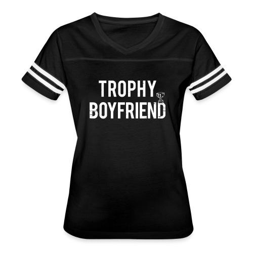 Trophy Boyfriend - Women's Vintage Sport T-Shirt