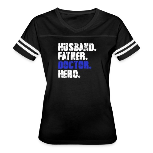 Father Husband Doctor Hero - Doctor Dad - Women's Vintage Sport T-Shirt