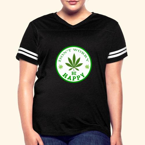 DON'T WORRY BE HAPPY - CANNABIS LEAF T-SHIRT - MEN - Women's Vintage Sport T-Shirt