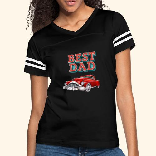 Best Dad Classic Car Design Fathers Day - Women's Vintage Sport T-Shirt