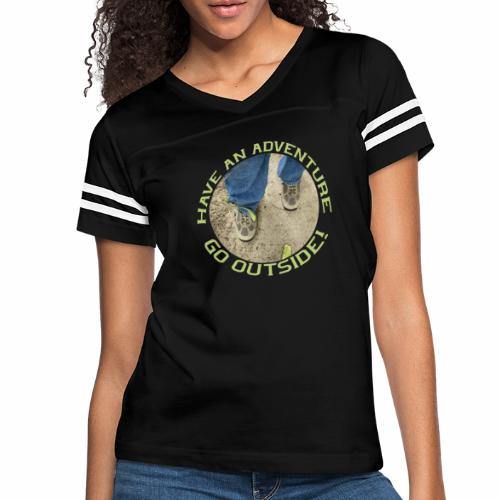 Have an Adventure-Go Outside! - Women's Vintage Sport T-Shirt