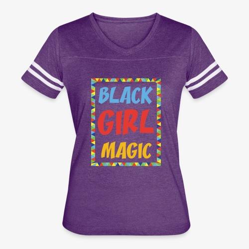 Black Girl Magic - Women's Vintage Sport T-Shirt