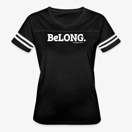 BeLONG. @jeffgpresents - Women's Vintage Sport T-Shirt