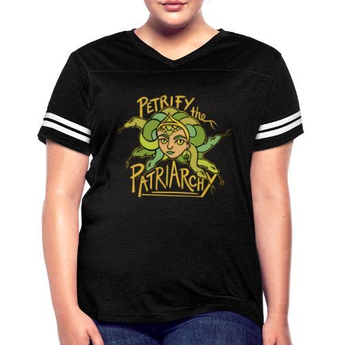 Petrify the Patriarchy - Women's Vintage Sport T-Shirt