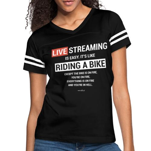 Live Streaming is easy - Women's Vintage Sport T-Shirt