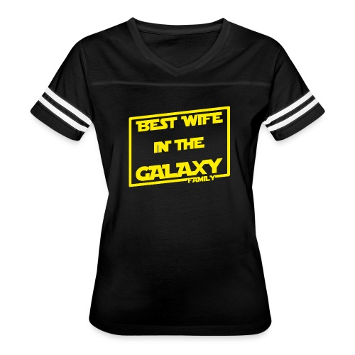 Best Wife In The Galaxy - Women's Vintage Sport T-Shirt