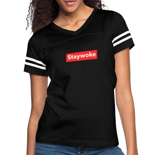 Stay woke - Women's Vintage Sport T-Shirt