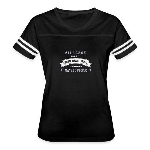 All i care about is supernatural - Women's Vintage Sport T-Shirt