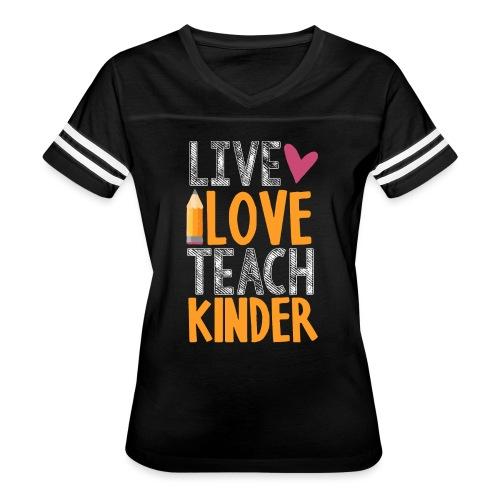 Live Love Teach Kindergarten Teacher T-Shirts - Women's Vintage Sport T-Shirt