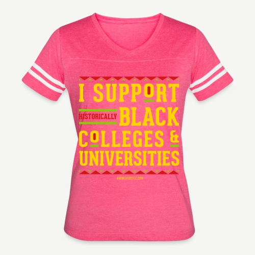 I Support HBCUs - Women's Vintage Sport T-Shirt
