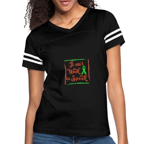 It aint weak to speak - Women's Vintage Sport T-Shirt