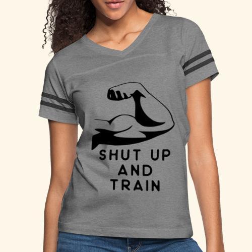 shut up and train! - Women's Vintage Sport T-Shirt