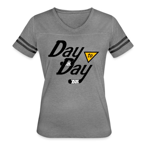 Day to Day - Women's Vintage Sport T-Shirt